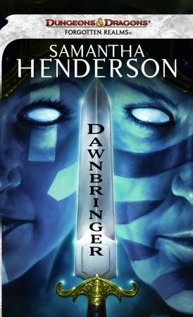 Dawnbringer by Samantha Henderson