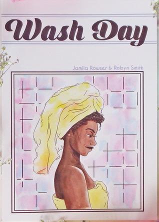 Wash Day by Robyn Smith, J.A. Micheline, Jamila Rowser