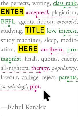 Enter Title Here by Naomi Kanakia