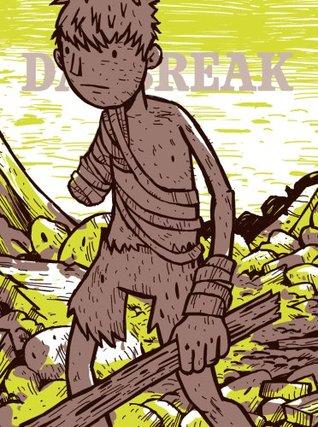 Daybreak Vol. 1 by Brian Ralph