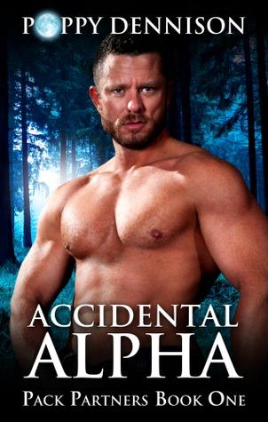 Accidental Alpha by Poppy Dennison