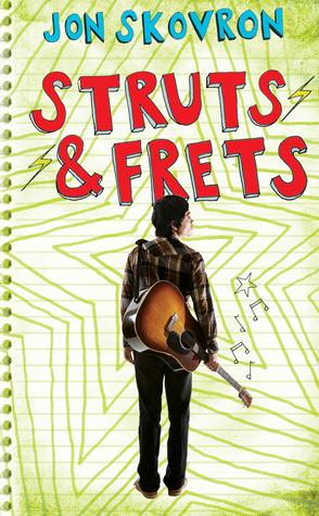 Struts & Frets by Jon Skovron