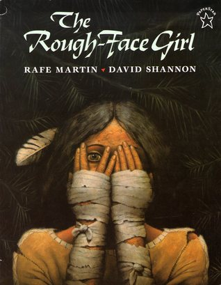 The Rough-Face Girl by Rafe Martin, David Shannon