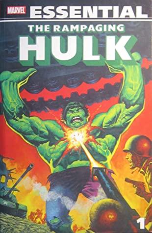 Essential Rampaging Hulk, Vol. 1 by Doug Moench, Alfrede Alcala, John David Warner, Jim Starlin, Walter Simonson, Keith Pollard, Bill Mantlo, Herb Trimpe, Sal Buscema