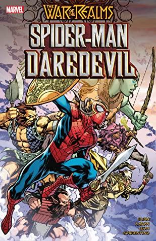 War of the Realms: Spider-Man/Daredevil by Andrew Crossley, Nico Leon, Jason Aaron, Marco Failla, Matthew Wilson, Carlos López, Andrea Sorrentino, Sean Ryan