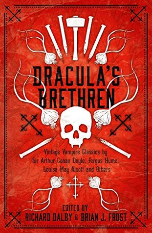 Dracula's Brethren (Collins Chillers) by Brian J. Frost, Richard Dalby