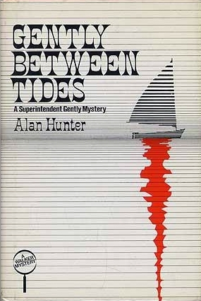 Gently Between Tides by Alan Hunter