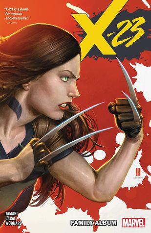 X-23, Vol. 1: Family Album by Chris O'Halloran, Marcio Fiorito, Nolan Woodard, Georges Duarte, Juann Cabal, Mariko Tamaki