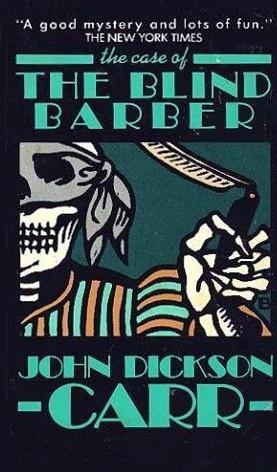 The Blind Barber by John Dickson Carr