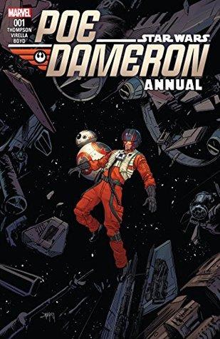 Poe Dameron Annual #1 by Dan Mora, Robbie Thompson, Nik Virella