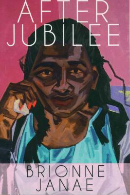After Jubilee by Brionne Janae