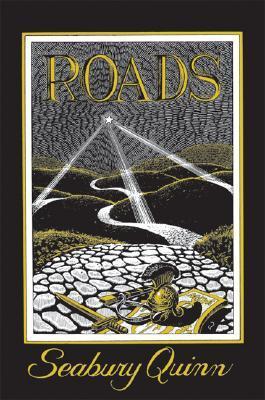 Roads by Seabury Quinn