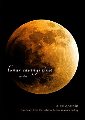 Lunar Savings Time by Alex Epstein, Becka Mara McKay