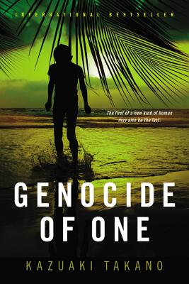 Genocide of One: A Thriller by Kazuaki Takano