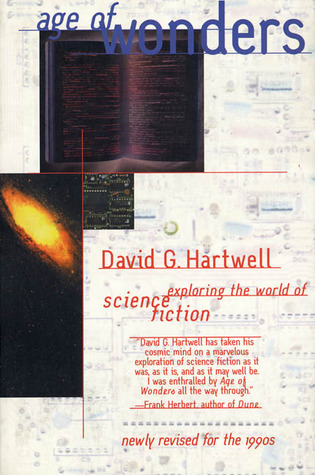 Age of Wonders: Exploring the World of Science Fiction by David G. Hartwell