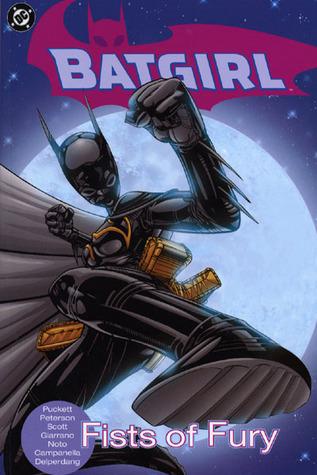 Batgirl, Vol. 4: Fists of Fury by Vincent Giarrano, Scott Peterson, Robert Campanella, Jesse Delperdang, Phil Noto, Damion Scott, Kelley Puckett