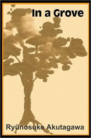 In a Grove by Michael Brase, Ryūnosuke Akutagawa