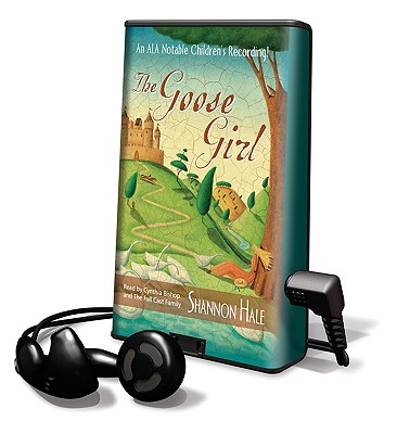 The Goose Girl [With Headphones] by Shannon Hale