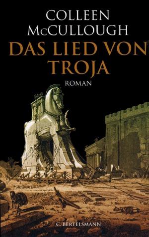 Das Lied von Troja by Colleen McCullough, Ulrike von Sobbe