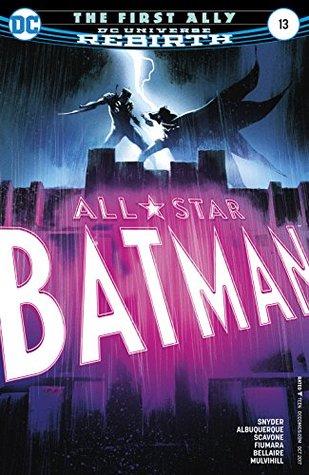 All-Star Batman #13 by Rafael Scavone, Scott Snyder, Trish Mulvihill, Rafael Albuquerque, Sebastian Fiumara, Jordie Bellaire