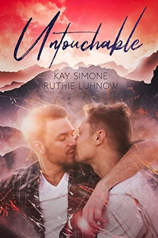 Untouchable by Kay Simone, Ruthie Luhnow