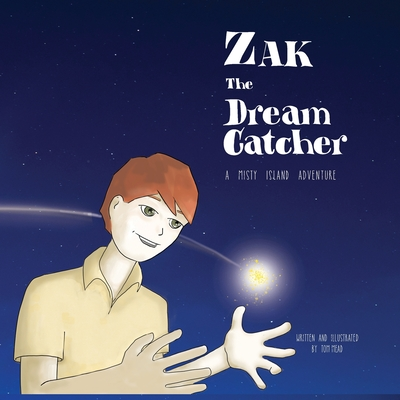 Zak The Dream Catcher by Tom Mead