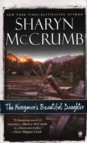 The Hangman's Beautiful Daughter by Sharyn McCrumb