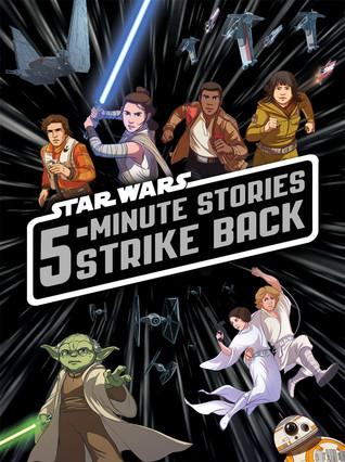 5-Minute Star Wars Stories Strike Back by Walt Disney Company, Pilot Studios