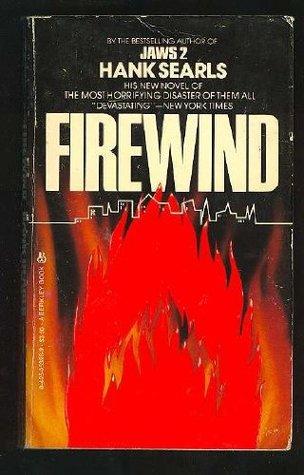 Firewind by Hank Searls