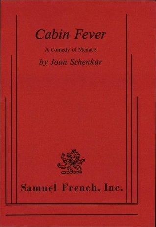 Cabin Fever (Schenkar) by Joan Schenkar
