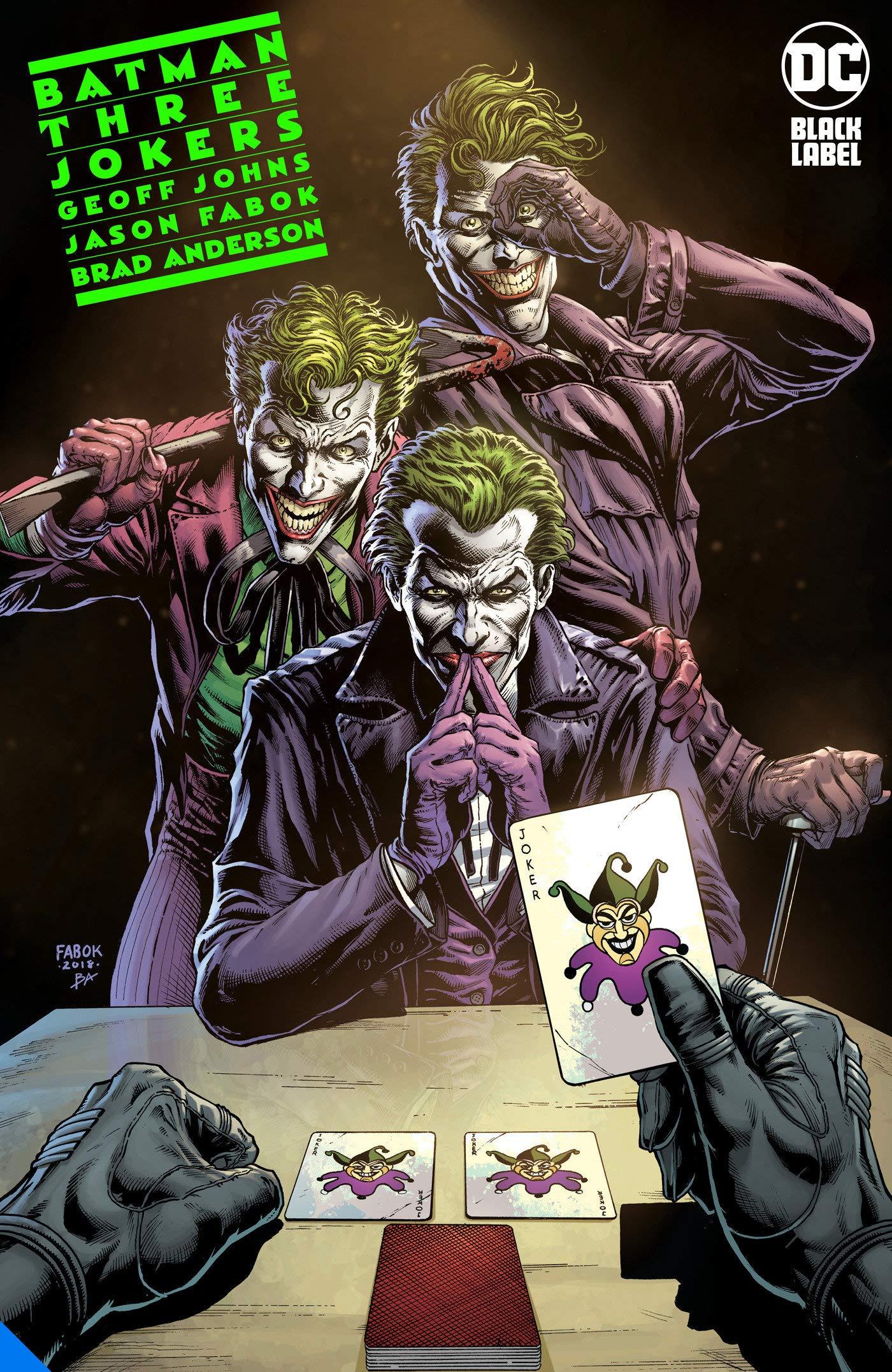 Batman: The Three Jokers by Jason Fabok, Geoff Johns