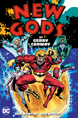 New Gods by Gerry Conway by Gerry Conway