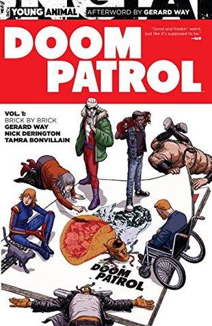 Doom Patrol, Volume 1: Brick by Brick by Gerard Way, Todd Klein, Nick Derington, Tamra Bonvillain