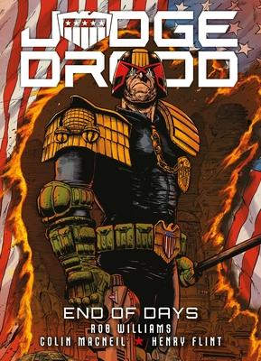 Judge Dredd: End of Days by Colin MacNeil, Rob Williams, Henry Flint