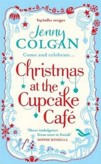 Christmas at the Cupcake Café by Jenny Colgan