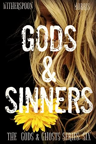 Gods & Sinners by Cynthia D. Witherspoon, T.H. Morris