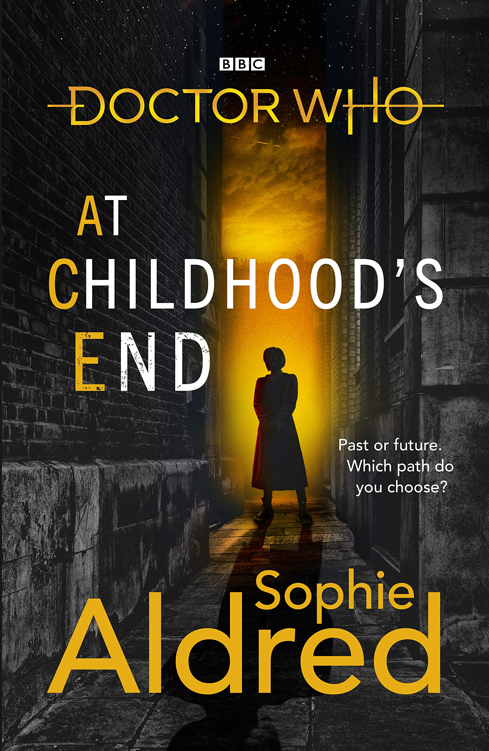 Doctor Who: At Childhood's End by Sophie Aldred