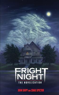 Fright Night: The Novelization by John Skipp, Craig Spector