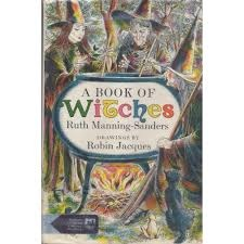 A Book of Witches by Robin Jacques, Ruth Manning-Sanders