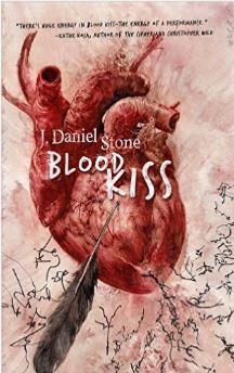 Blood Kiss by J. Daniel Stone