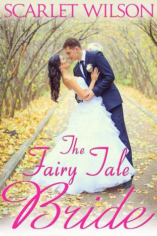 The Fairy Tale Bride by Scarlet Wilson