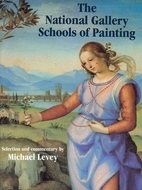 The National Gallery Schools of Painting by Michael Levey