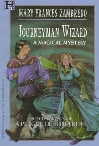 Journeyman Wizard: A Magical Mystery by Mary Frances Zambreno