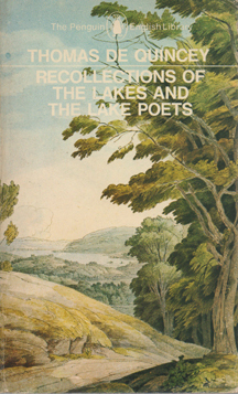 Recollections of the Lakes and the Lake Poets by David Wright, Thomas de Quincey