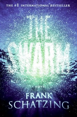 The Swarm by Sally-Ann Spencer, Frank Schätzing