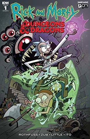 Rick and Morty vs. Dungeons & Dragons #1 by Patrick Rothfuss, Troy Little, Jim Zub