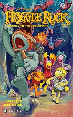 Jim Henson's Fraggle Rock: Journey to the Everspring #2 (Jim Henson's Fraggle Rock: Journey to the Everspring: 2) by Jake Myler, Kate Leth