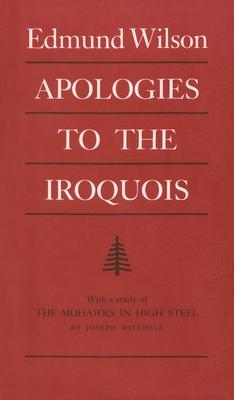 Apologies to the Iroquois by Edmund Wilson