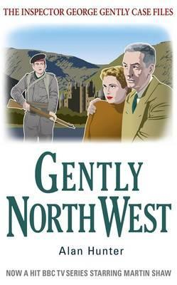 Gently North-West by Alan Hunter