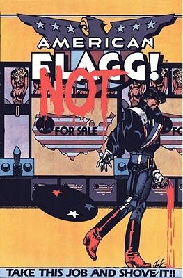American Flagg!, Vol. 2 by Howard Chaykin